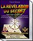 Revelation du Secret. R C, Fr. Macons, Initiation Pythagoricienne.