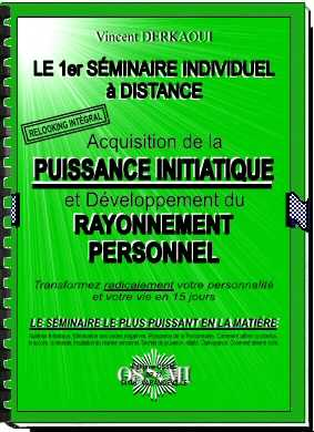 Seminaire initiatique individuel. Developpement personnel. Reussite.
